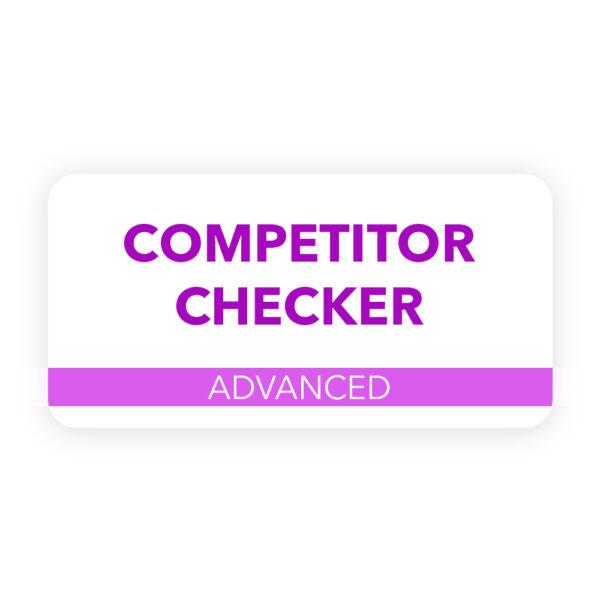 Competitor Checker – Advanced